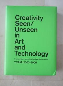 Creativity seen/unseen in Art and Technology